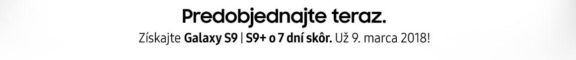 Predobjednajte si SAMSUNG Galaxy S9 a S9+ - banner