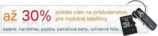 Príslušenstvo pre mobilné telefóny - AKCIA